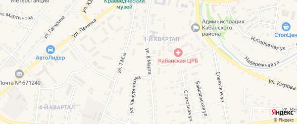 Улица 8 Марта на карте села Кабанск с номерами домов