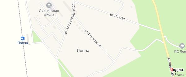 Улица Строителей на карте поселка Лопчи с номерами домов
