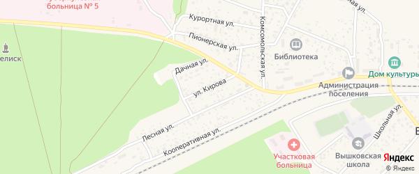 Улица Кирова на карте поселка Вышкова с номерами домов