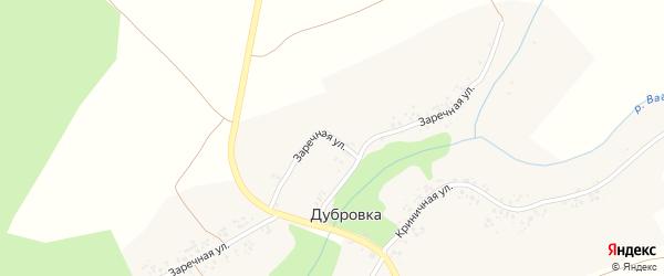 Заречная улица на карте деревни Дубровки с номерами домов