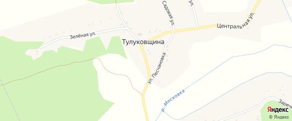 Улица Песчановка на карте деревни Тулуковщины с номерами домов
