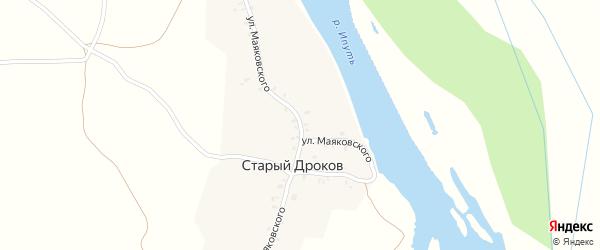 Улица Маяковского на карте деревни Старыя Дрокова с номерами домов
