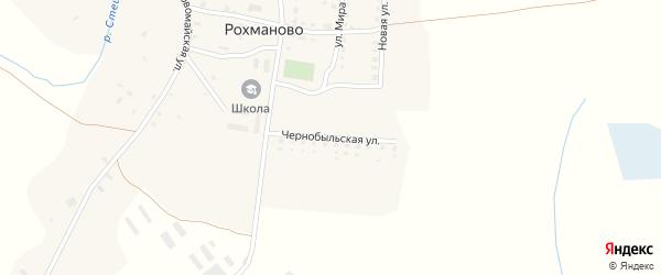 Чернобыльская улица на карте села Рохманово с номерами домов