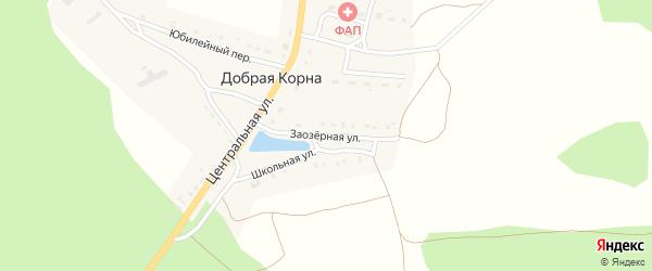 Заозерная улица на карте деревни Добраи Корны с номерами домов