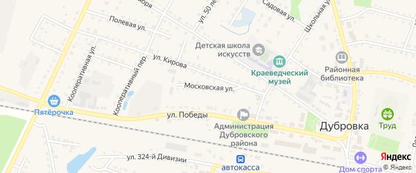 Московская улица на карте поселка Дубровки с номерами домов