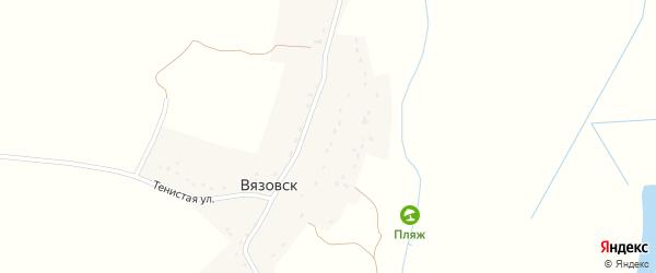 Тенистая улица на карте деревни Вязовска с номерами домов