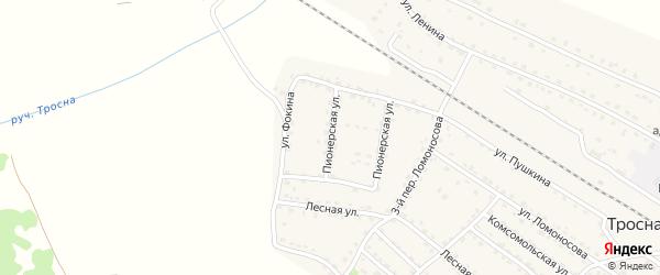 Пионерская улица на карте поселка Тросны с номерами домов
