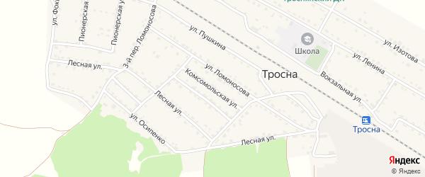 Комсомольская улица на карте поселка Тросны с номерами домов