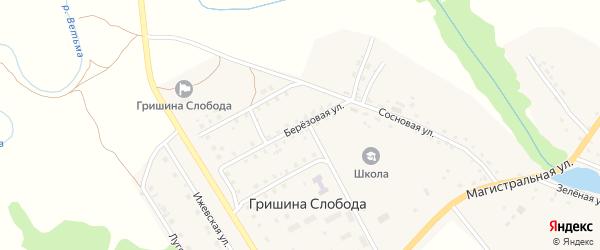 Березовая улица на карте деревни Гришиной Слободы с номерами домов