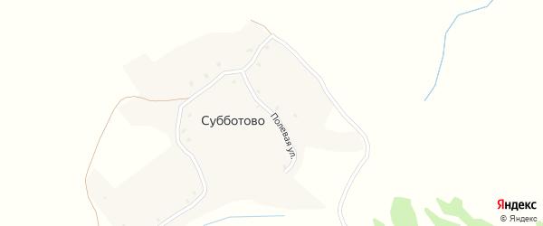 Полевая улица на карте деревни Субботово с номерами домов