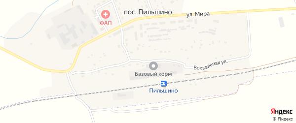 Вокзальная улица на карте поселка Пильшино с номерами домов