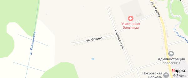 Улица Фокина на карте поселка Бытоши с номерами домов