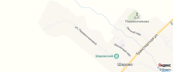 Улица Перевозчиковой на карте села Шарово с номерами домов