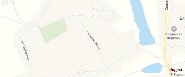 Пионерская улица на карте Вязового села с номерами домов