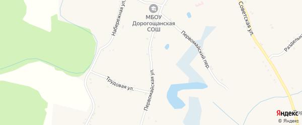 Первомайская улица на карте села Дорогощи с номерами домов