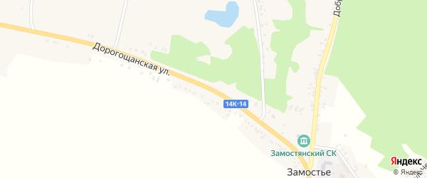 Дорогощанская улица на карте села Замостья с номерами домов