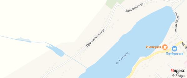 Призаводская улица на карте поселка Ракитного с номерами домов