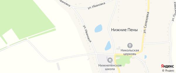 Улица Ивановка на карте села Нижние Пены с номерами домов