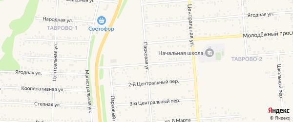 Парковая улица на карте Таврово 1-й микрорайона с номерами домов
