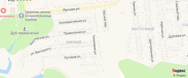 Тополевая улица на карте поселка Дубового с номерами домов