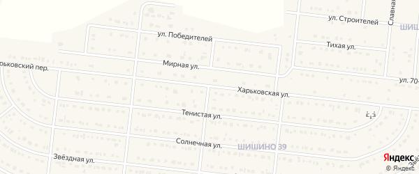 Харьковская улица на карте села Шишино с номерами домов