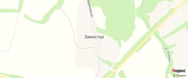 Заречная улица на карте села Замостья с номерами домов