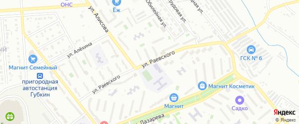 Улица Раевского на карте Губкина с номерами домов