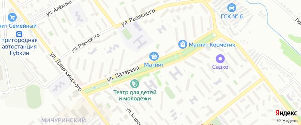 Улица Лазарева на карте Губкина с номерами домов