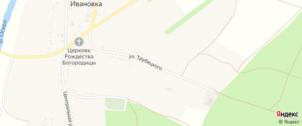 Улица Трубецкого на карте села Ивановки с номерами домов