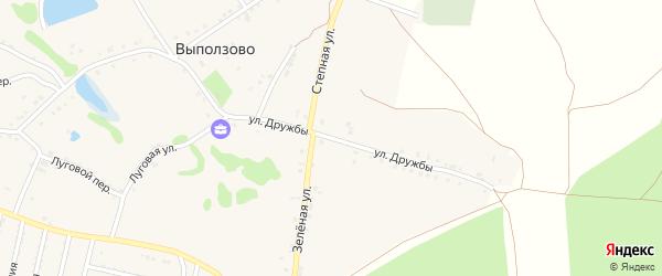 Улица Дружбы на карте села Выползово с номерами домов