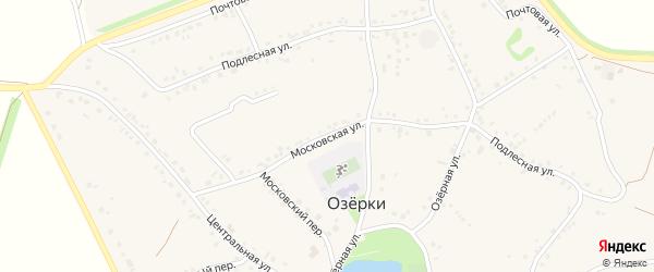 Московская улица на карте села Озерки с номерами домов