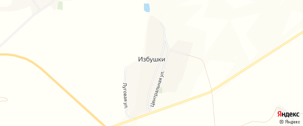 Карта хутора Избушки в Белгородской области с улицами и номерами домов