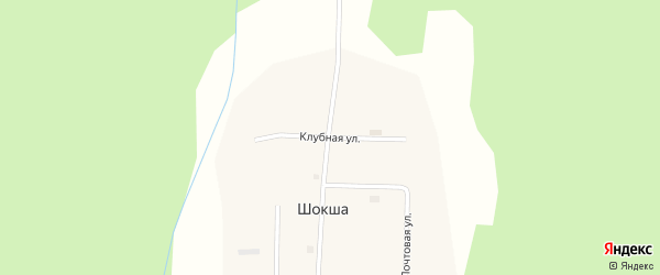 Клубная улица на карте поселка Шокши с номерами домов