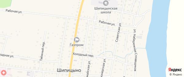 Первомайская улица на карте поселка Шипицыно с номерами домов