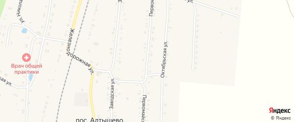 Первомайская улица на карте поселка Алтышево с номерами домов