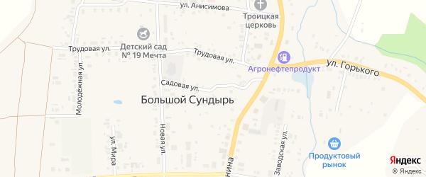 Садовая улица на карте села Большого Сундыря с номерами домов