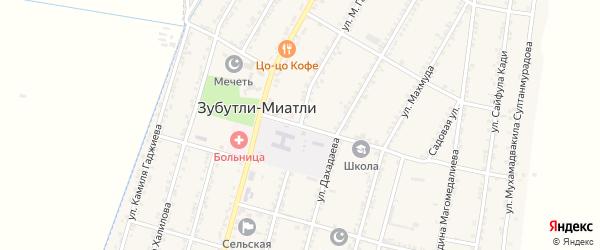 Улица К.Гаджиева на карте села Зубутли-Миатли с номерами домов