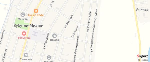 Садовая улица на карте села Зубутли-Миатли с номерами домов