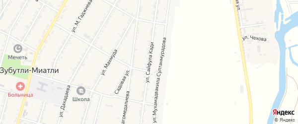Улица Сайфулы Кади на карте села Зубутли-Миатли с номерами домов