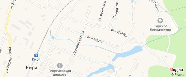 Улица 8 Марта на карте поселка Киря с номерами домов