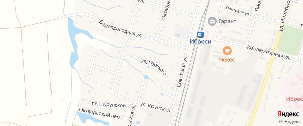 Улица Горького на карте поселка Ибреси с номерами домов