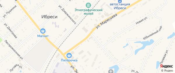 Улица Маресьева на карте поселка Ибреси с номерами домов