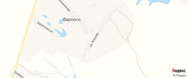 Улица Кирова на карте деревни Варпосей с номерами домов