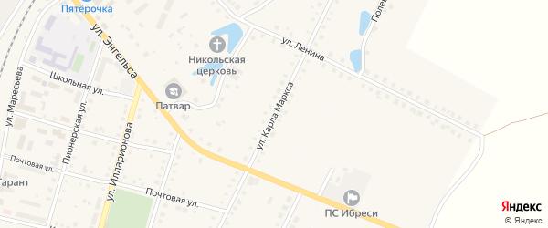 Улица Карла Маркса на карте поселка Ибреси с номерами домов
