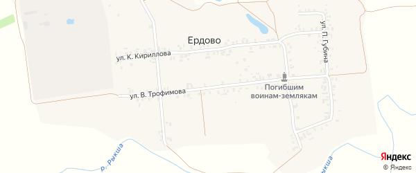 Улица В.Трофимова на карте деревни Ердово с номерами домов