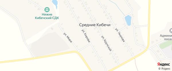 Улица Кирова на карте деревни Средние Кибечи с номерами домов