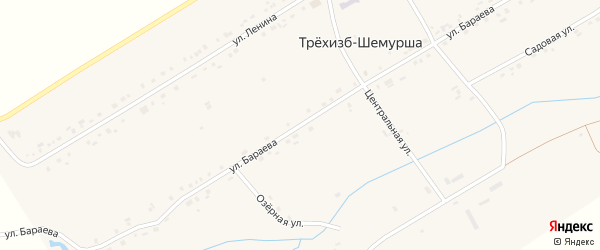 Улица Бараева на карте села Трехизб-Шемурша с номерами домов