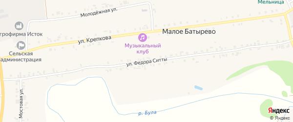 Улица Ф.Ситты на карте деревни Малое Батырево с номерами домов