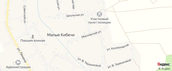 Московская улица на карте села Малые Кибечи с номерами домов