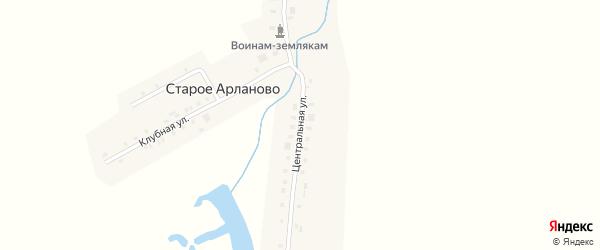 Центральная улица на карте деревни Старое Арланово с номерами домов
